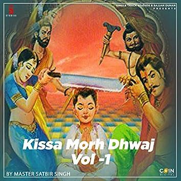 Kissa Morh Dhwaj, Vol. 1