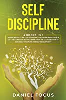 Self Discipline: 4 books in 1: Mental models + productivity plan + emotional intelligence 2.0 + the confidence code. Learn from the ultimate guide to build self discipline and self development.