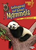 Endangered and Extinct Mammals (Lightning Bolt Books ® ― Animals in Danger)