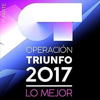 Operación Triunfo 2017: Lo Mejor (Parte 1) (B077P8GGXK)   Amazon price tracker / tracking, Amazon price history charts, Amazon price watches, Amazon price drop alerts