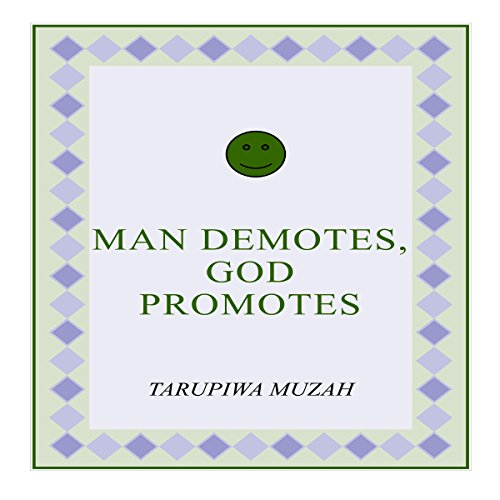Man Demotes, God Promotes audiobook cover art