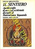 Il sentiero Autobiografia di uno Yogi occidentale discepolo di Paramahansa Yogananda. Traduzione di Mauro Merci.