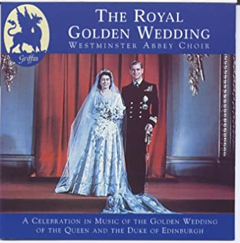 Royal Golden Wedding from Westminster Abbey
