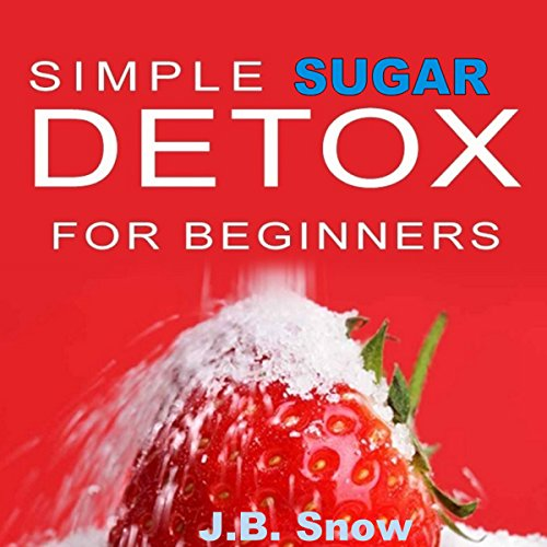 Simple Sugar Detox for Beginners audiobook cover art