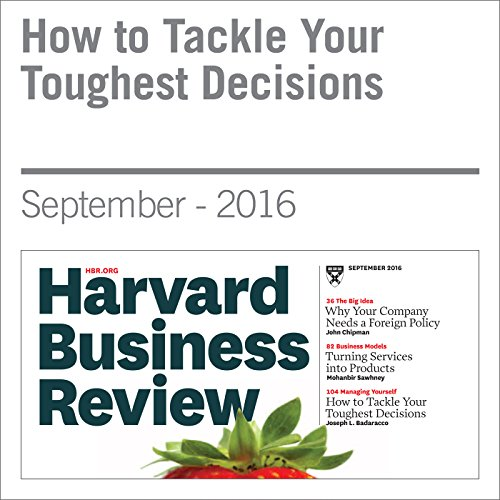 How to Tackle Your Toughest Decisions audiobook cover art