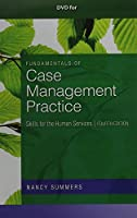 Fundamentals of Case Management Practice: Skills for the Human Services [DVD]
