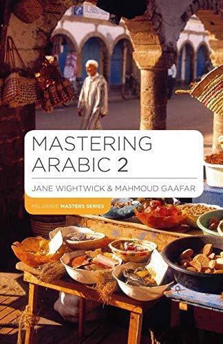 Mastering Arabic 2 (Macmillan Master Series (Languages))