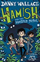 Hamish and the Monster Patrol (Hamish 5)