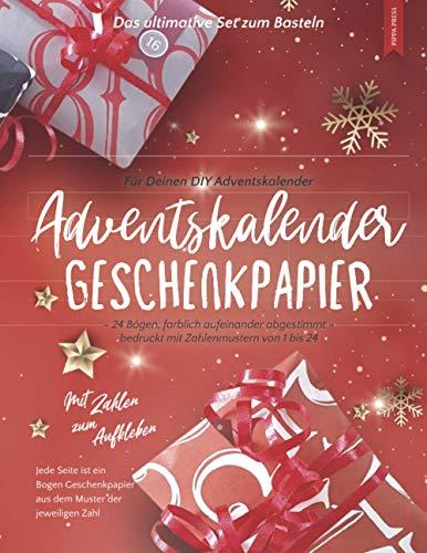 Adventskalender Geschenkpapier – Für Deinen DIY Adventskalender – Das ultimative Set zum Basteln: 24 Bögen, farblich aufeinander abgestimmt, bedruckt mit Zahlenmustern von 1-24