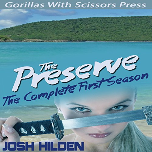 The Preserve: Season 1.0, Volume 1 audiobook cover art