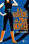 À la recherche de Mrs Wynter par Senabre