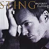 Mercury Falling by STING (2013-03-20)