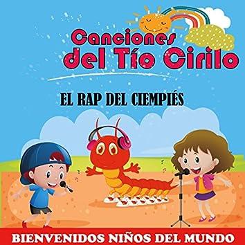 El Rap del Ciempiés (Bienvenidos Niños del Mundo)