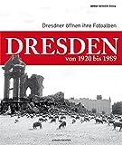 Dresden von 1920 bis 1989: Dresdner öffnen ihre Fotoalben