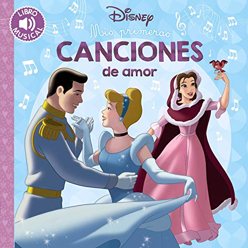 Mis primeras canciones de amor (Hachette Infantil - Disney - Prescolar)