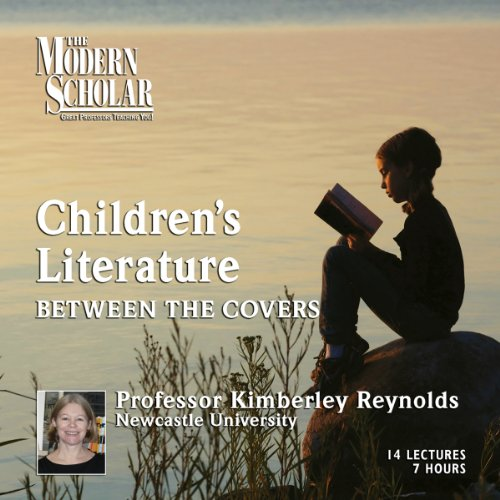 The Modern Scholar: Children's Literature audiobook cover art