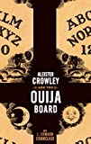 Aleister Crowley and the Ouija Board by J. Edward Cornelius (12-Dec-2005) Paperback