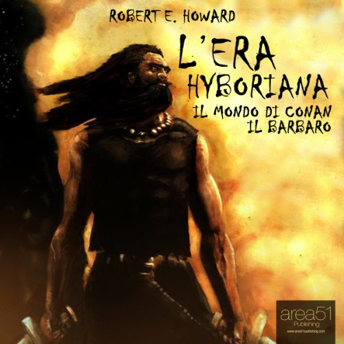 L'era Hyboriana [The Hyborian Age] audiobook cover art