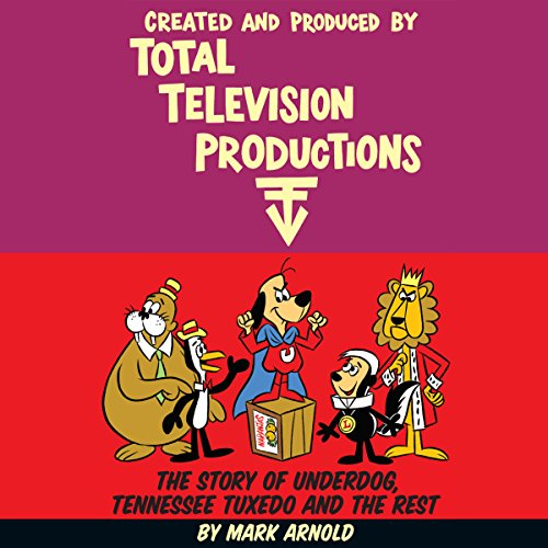 Created and Produced by Total TeleVision Productions audiobook cover art