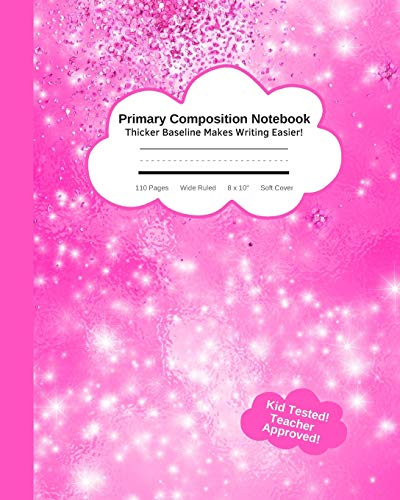 """Primary Composition Notebook Thicker Baseline Makes Writing Easi: Cute Sparkle Pink Kid's Practice Tablet Improves Handwriting & Builds Confidence ... - 110 Pages Wide Ruled 8 x 10"""" Soft Cover"""