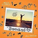 Banzai / M!LK