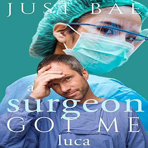 A Surgeon Got Me Titelbild