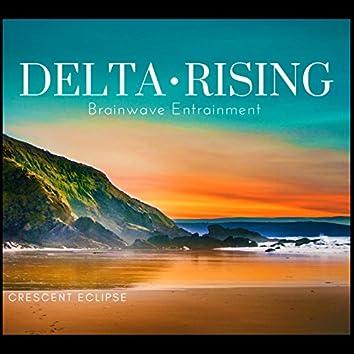 The Delta Rising