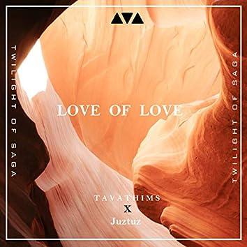 Love of Love (feat. Juztuz) (Instrumental)