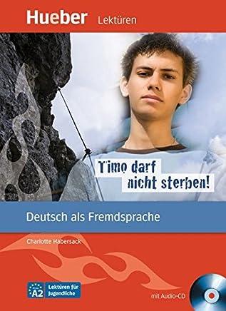 Lekturen Timo darf nicht sterben + CD