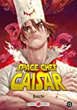 Space Chef Caisar - Volume 1 NED 2017