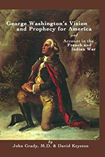 George Washington's Vision and Account from the French and Indian War