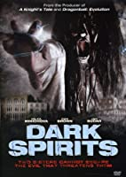 Dark Spirits [DVD]