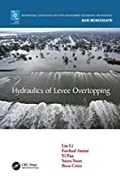 Hydraulics of Levee Overtopping (IAHR Monographs)