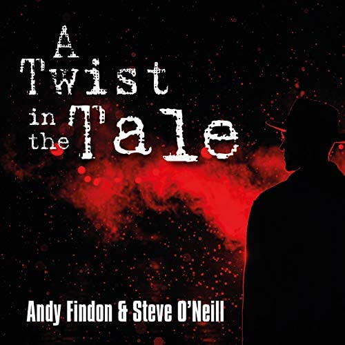 Andy Findon & Steve O'Neill