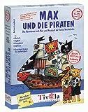 Max und die Piraten. Das Abenteuer mit Max und Nina auf der Santa Wackelzahn - Barbara Landbeck