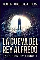 La Cueva Del Rey Alfredo: Edición de Letra Grande