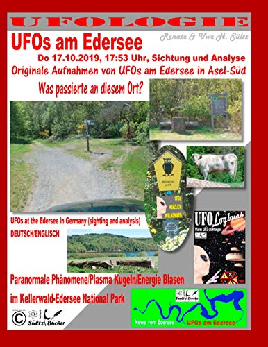 UFOs am Edersee, Do 17.10.2019, 17:50 Uhr, Sichtung und Analyse - Paranormale Phänomene/Plasma Kugeln/Energie Blasen im Kellerwald-Edersee National Park: ... (sighting and analysis) - DEUTSCH/ENGLISCH