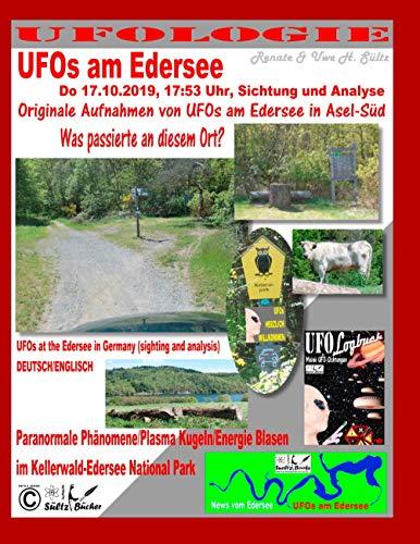 UFOs am Edersee (Do 17.10.2019, 17:50 Uhr, Sichtung und mit Analyse) - Paranormale Phänomene/Plasma Kugeln/Energie Blasen im Kellerwald-Edersee ... (sighting and analysis) - DEUTSCH/ENGLISCH