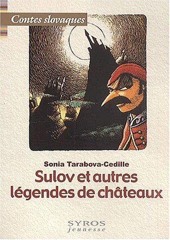 Sulov et autres légendes de châteaux