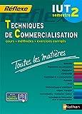 Toutes les matières IUT Techniques de commercialisation - Semestre 2 Réflexe IUT - Semestre 2