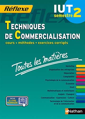 Toutes les matières IUT Techniques de commercialisation - Semestre 2 Réflexe IUT