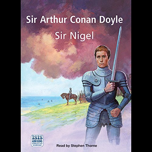 Sir Nigel audiobook cover art