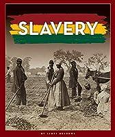 Slavery (Black American Journey)