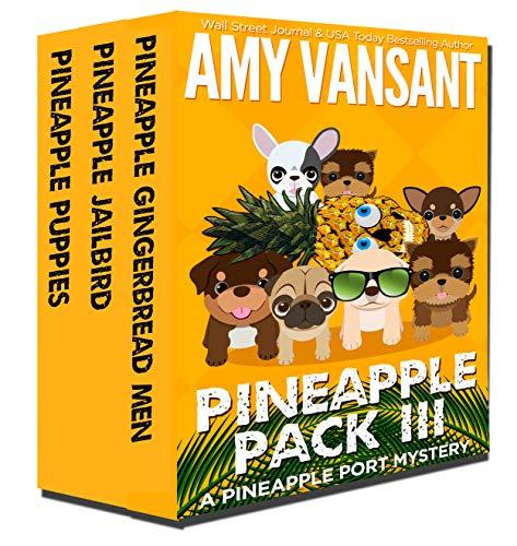 Pineapple Pack III: Pineapple Port Mystery Series Books 7-9