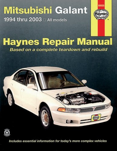 Mitsubishi Galant Automotive Repair Manual: 1994-2003