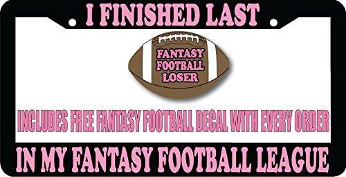 Fantasy Football Loser Hot Pink Black Plastic License Plate Frame