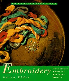 Potter Needlework Library, The: Embroidery