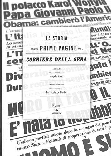 La storia nelle prime pagine del Corriere della Sera. Ediz. illustrata
