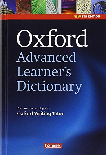 Oxford Advanced Learner's Dictionary - 8th Edition: B2-C2 - Wörterbuch mit Exam Trainer: Festeinband