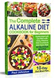 Best Alkaline Diet Books - The Complete Alkaline Diet Guide Book for Beginners: Review